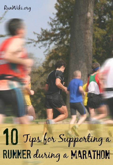 10 Tips for Supporting a Runner During a Marathon or Half Marathon. This is one of my most popular posts- number 3 is essential. Running motivation | Running tips for beginners |fitness