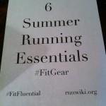 6 Summer Running Essentials