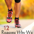 12 Reasons Why We Run
