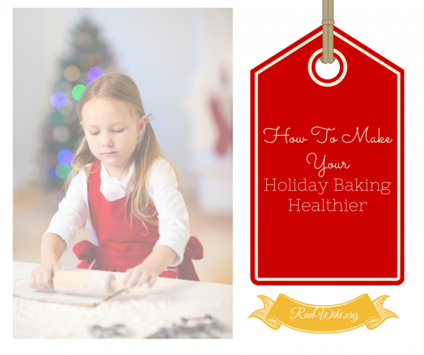 How To Make Your Holiday and Fall Baking Healthier- with a few minor replacements you can dramatically increase the nutritional value of your Christmas and Thanksgiving baking- Clean up your cookies and treats with these tips