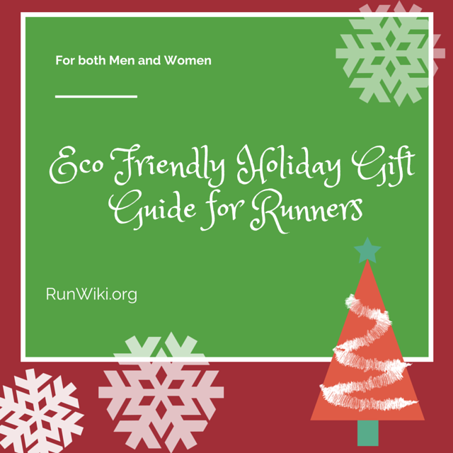 Eco Friendly Holiday Gift Guide for Runners