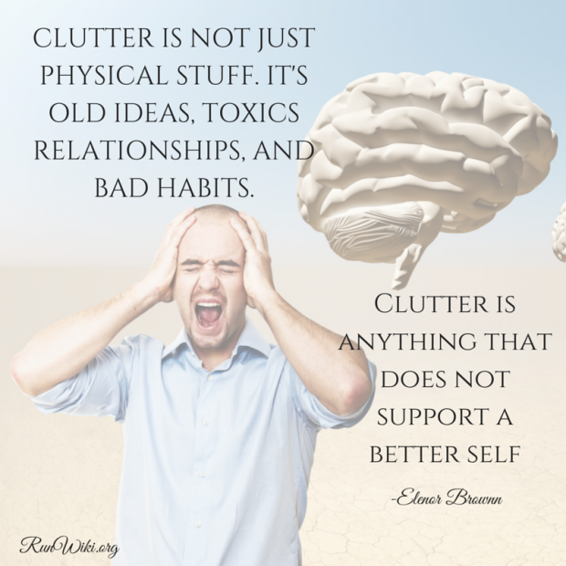 Clutter is not just physical stuff. It's