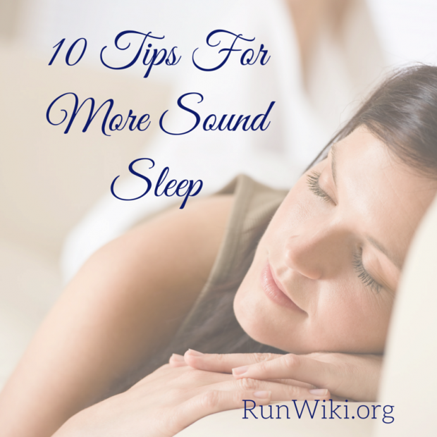 10 Tips For More Sound Sleep
