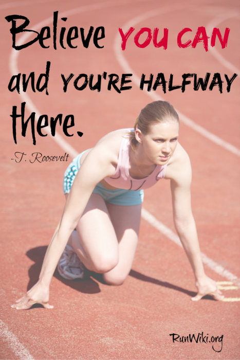 believe you can and you are halfway there. What we think will become reality. I find this very true when training for a race such a full or half marathon or any fitness related goal. Maintaining positive thoughts is motivating during those tough running moments. The article this is pinned from is so inspirational, great tips.