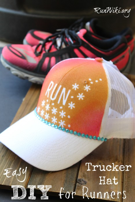 Super easy DIY Trucker Hat Project for runners. This clothes/hat craft idea is only 4 steps. Could be given as a Christmas gift for a fitness person who is training for a half marathon - could put any quote for inspiration and motivation on it - running tips.