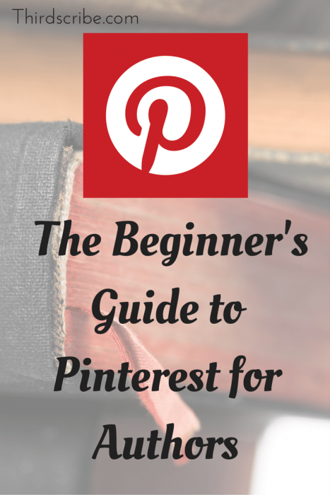 How to use Pinterest for beginners. This post is geared toward authors, businesses and book promotion, however anyone could get help from these tips.