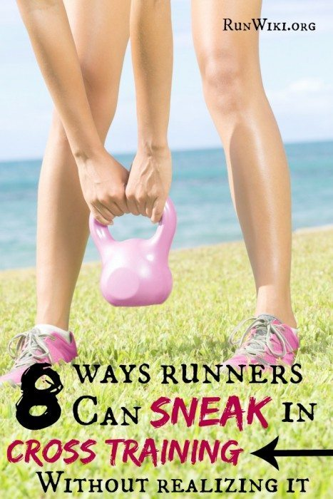 As runners we dont always love to take a day off -- its just that we love to run SO much! Here are 8 ways to sneak in cross training without even realizing it. I love #1 and #8! Full or half marathon training.  Quotes | motivation