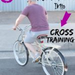 8 Ways Runners Can Sneak Cross Training in Without Realizing It
