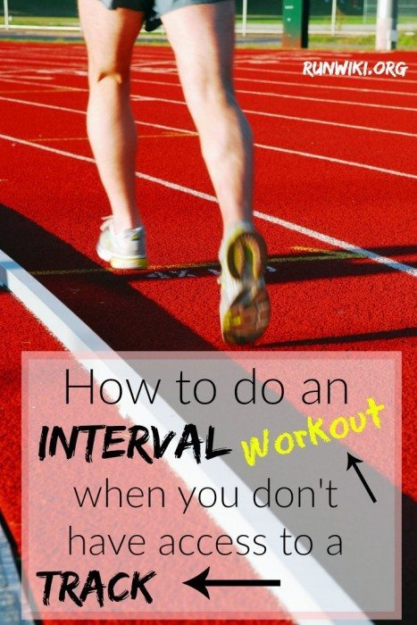 Want to do interval ( speed) workout but don't have access to a track? Here are a few ways to get the job done without the oval office.  I have used #1 many times to train for a full and half marathon- works great! Running tips | motivation
